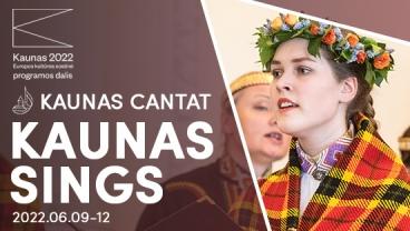Kaunas Cantat – Kaunas Sings